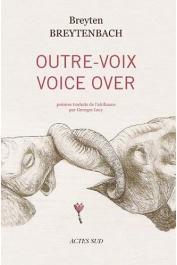 BREYTENBACH Breyten - Outre-voix / Voice over : Edition bilingue français-afrikaans
