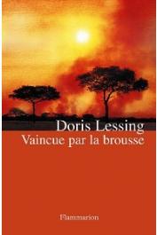 LESSING Doris - Vaincue par la brousse