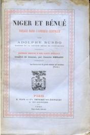 BURDO Adolphe - Niger et Bénué. Voyage dans l'Afrique centrale