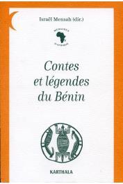"""MENSAH Israël (sous la direction de) - Contes et légendes du Bénin recueillis par """"Mémoires d'Afrique"""""""