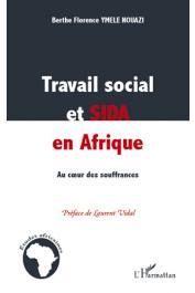 YMELE NOUAZI Berthe Florence - Travail social et sida en Afrique