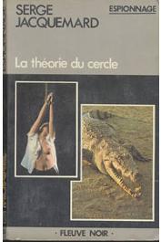 JACQUEMARD Serge - La théorie du cercle