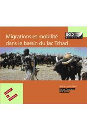 Actes du 13eme Colloque international du réseau Méga-Tchad -  Migrations et mobilité dans le bassin du lac Tchad