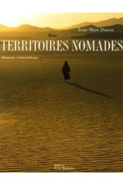 DUROU Jean-Marc (photos), BERNUS Edmond et LONCKE Sandrine (textes) - Territoires nomades. Hommage à Edmond Bernus