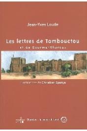 LOUDE Jean-Yves - Les lettres de Tombouctou et de Gourma-Rharous