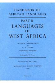 WESTERMANN Diedrich, BRYAN M. A. - The Languages of West Africa. With a supplementary bibliography compiled by Pofessor D.W. Arnott