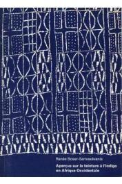BOSER-SARIVAXEVANIS Renée - Aperçus sur la teinture à l'indigo en Afrique Occidentale