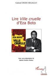 DEEH SEGALLO Gabriel - Lire Ville cruelle d'Eza Boto