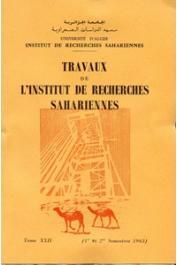 Travaux de l'Institut de Recherches Sahariennes - Tome XXII - 1er et 2eme semestres 1963