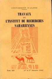 Travaux de l'Institut de Recherches Sahariennes - Tome XIX - 1er et 2eme semestres 1960
