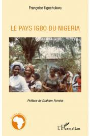 UGOCHUKWU Françoise - Le pays Igbo du Nigeria