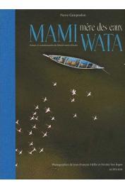 CAMPREDON Pierre / Mami Wata: Mère des eaux. Paysages, ressources et communautés du littoral ouest-africain