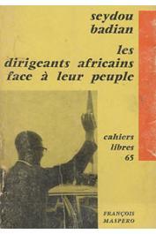 BADIAN Seydou - Les dirigeants d'Afrique noire face à leur peuple