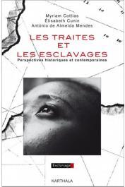 Les traites et les esclavages. Perspectives historiques et contemporaines