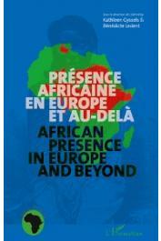 GYSSELS Kathleen, LEDENT Benedicte (sous la direction de) - Présence africaine en Europe et au-delà. African presence in Europe and beyond