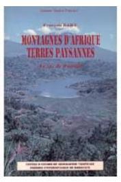 BART François, BART Annie - Montagnes d'Afrique, terres paysannes: le cas du Rwanda