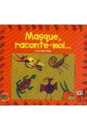 TADJO Véronique - Masque, raconte-moi