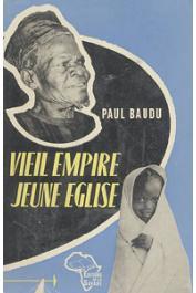 BAUDU Paul - Vieil empire, jeune église. Monseigneur Thévenoud 1878 - 1949 (avec sa jaquette illustrée)