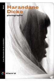 DICKO Harandane, CANITROT Armelle (textes) - Harandane Dicko, photographe