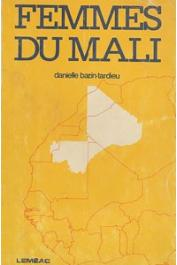 BAZIN-TARDIEU Danielle - Femmes du Mali
