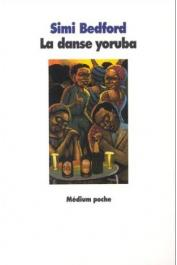 BEDFORD Simi - La danse yoruba