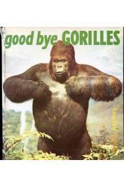 MERFIELD Fred G. - Good bye Gorilles