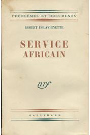 DELAVIGNETTE Robert - Service africain
