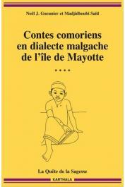 GUEUNIER Noël Jacques, SAID Madjidhoubi - Contes comoriens en dialecte malgache de l'île de Mayotte. Volume 4: La Quête de la sagesse