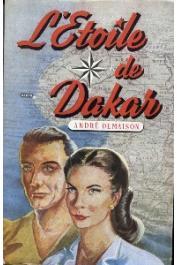 DEMAISON André - L'étoile de Dakar