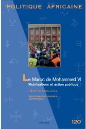 Politique Africaine - 120 - Le Maroc de Mohammed VI