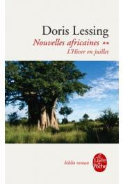 LESSING Doris - Nouvelles africaines. Tome 2: L'hiver en Juillet