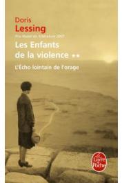 LESSING Doris - Les enfants de la violence. Tome 2: L'écho lointain de l'orage