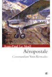 LE MOËL Jean-Paul - Les ailes du Lion. Volume 2: Aéropostale