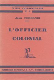 FERRANDI Jean - L'officier colonial