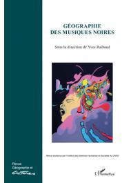 Géographies et Cultures - 76 - Géographie des musiques noires