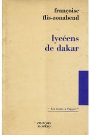 FLIS-ZONABEND Françoise - Lycéens de Dakar. Essai de sociologie de l'éducation