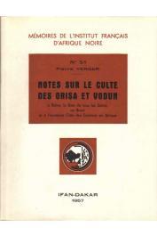 VERGER Pierre - Notes sur le culte des Orisa et Vodun à Bahia, la Baie de tous les Saints, au Brésil et à l'ancienne Côte des esclaves en Afrique