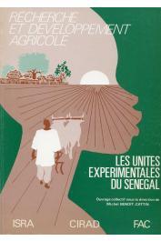 BENOIT-CATTIN Michel (Ed.) - Recherche et développement agricole - Les unités expérimentales du Sénégal