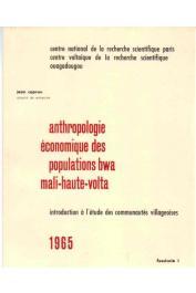 CAPRON Jean - Anthropologie économique des populations Bwa. Mali-Haute-Volta - fasc. 1