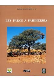PELTIER Régis (éditeur scientifique) - Les parcs à Faidherbia