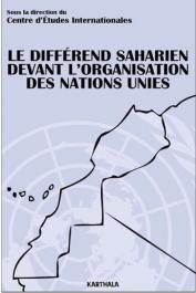 Centre d'Etudes Internationales - Le différend saharien devant l'Organisation des Nations Unies