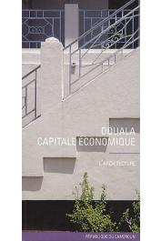 HOUVOUNSADI Jonas, PABOIS Marc - Douala, capitale économique - L'architecture. République du Cameroun