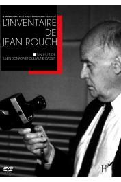 DONADA Julien, CASSET Guillaume (un film de) - L'inventaire de Jean Rouch