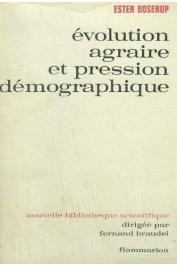 BOSERUP Ester - Evolution agraire et pression démographique