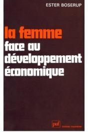 BOSERUP Ester - La femme face au développement économique