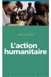 FERRE Jean-Luc - L'action humanitaire