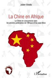 BOKILO Julien - La Chine en Afrique. La Chine et concurrence avec les anciens partenaires de l'Afrique et les pays Brics