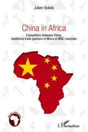 BOKILO Julien - China in Africa. Competition between China, traditional partners of Africa and BRIC countries