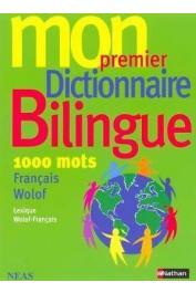 Collectif - Mon premier Dictionnaire Bilingue Français/Wolof - 1000 mots - Lexique Wolof-Français