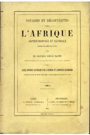 BARTH Heinrich - Voyages et découvertes dans l'Afrique Septentrionale et Centrale pendant les années 1849 à 1855